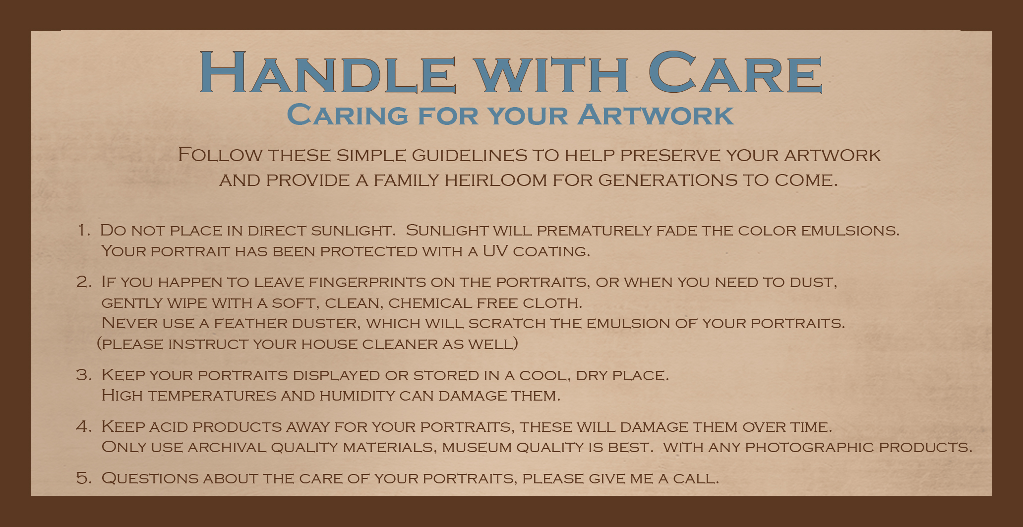 How to Care for your Portraits